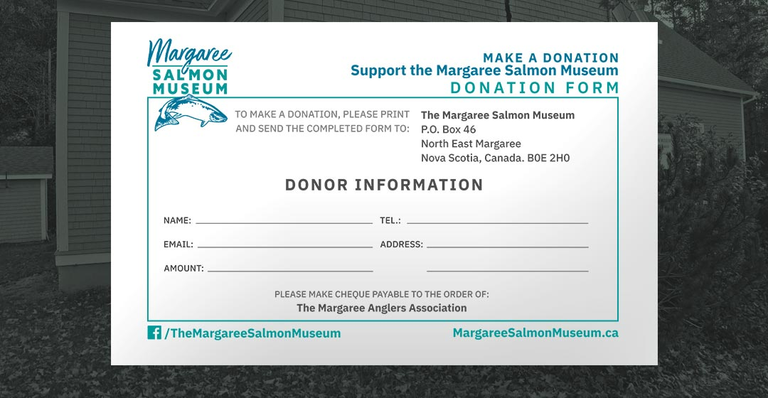 The Margaree Salmon Museum Donation Form